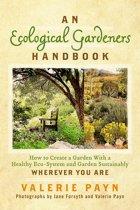 An Ecological Gardeners Handbook