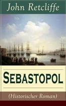 Sebastopol (Historischer Roman) (Band 1/2)