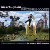 The Orb And Youth Present Impossible
