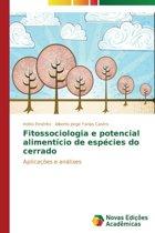 Fitossociologia E Potencial Alimenticio de Especies Do Cerrado