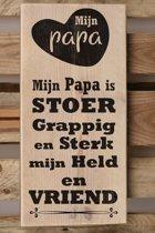Tekstbord steigerhout 19,5x40cm Mijn Papa - 922029122014
