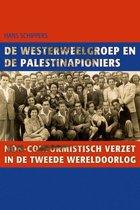 De Westerweelgroep en de Palestinapioniers