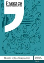 Passage 1 - Passage - Tijdschrift voor Europese literatuur & cultuur - Jrg. 1 (2013-2014), nr. 1 - Themanummer Literaire ontmoetingsplaatsen
