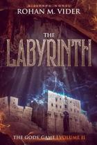 The Labyrinth (The Gods' Game, Volume II)