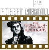 His Opera, Cinema And Musical Highl
