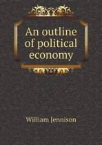 An Outline of Political Economy