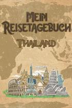 Mein Reisetagebuch Thailand: 6x9 Reise Journal I Notizbuch mit Checklisten zum Ausf�llen I Perfektes Geschenk f�r den Trip nach Thailand f�r jeden