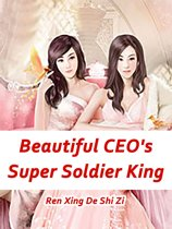 Beautiful CEO's Super Soldier King
