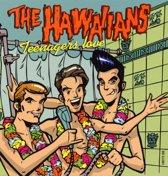 The Hawaiians - Teenager Love