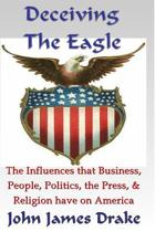 Deceiving the Eagle