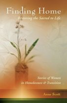 Finding Home: Restoring the Sacred to Life