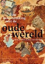 Een kennismaking met de oude wereld
