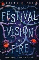 The Festival of Vision and Fire