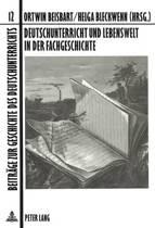 Deutschunterricht Und Lebenswelt in Der Fachgeschichte