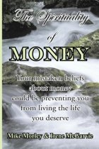 The Spirituality of Money
