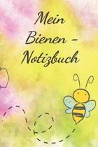 Das Bienen - Notizbuch: Notizheft Journal f�r Hobbyimker, Bienenfreunde und Imker