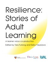 Resilience: Stories of Adult Learning