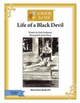 Life of a Black Devil