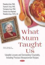 What Mum Taught Us