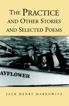 The Practice And Other Stories And Selected Poems