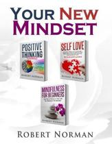 Positive Thinking, Self Love, Mindfulness for Beginners
