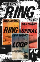 The Complete Ring Trilogy: Ring, Spiral, Loop