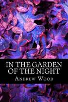In the Garden of the Night