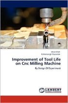 Improvement of Tool Life on Cnc Milling Machine