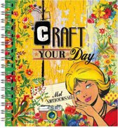 Craft your day