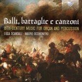 Balli, Battaglie E Canzoni: 16Th Century Music For