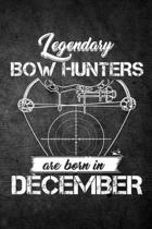 Legendary Bow Hunters Are Born in December