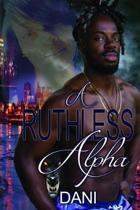 A Ruthless Alpha