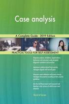 Case analysis A Complete Guide - 2019 Edition