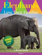 Elephants Love Their Families