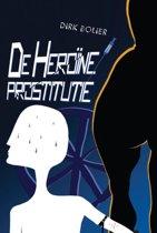 De Heroïneprostitutie