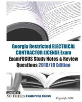 Georgia Restricted ELECTRICAL CONTRACTOR LICENSE Exam ExamFOCUS Study Notes & Review Questions