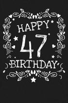 Happy 47 Birthday