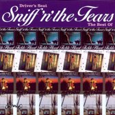 Driver's Seat: The Best Of Sniff 'N' The Tears