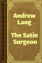 The Satin Surgeon