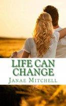 Life Can Change
