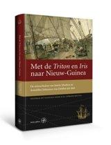 Werken van de Linschoten-Vereeniging - Met de Triton en Iris naar Nieuw-Guinea