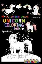 Coloring Book Unicorn Coloring Book Ages 4-8