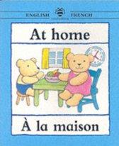 At Home/A la maison