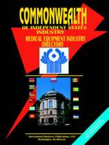 Commonwealth of Independent States (Cis) Medical Equipment Industry Directory