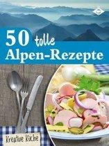 50 tolle Alpen-Rezepte
