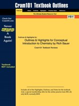 Outlines & Highlights for Conceptual Introduction to Chemistry by Rich Bauer, ISBN