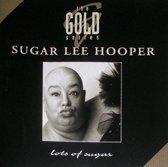 Sugar Lee Hooper  - Lots Of Sugar