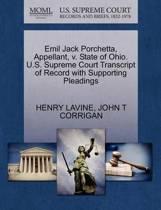 Emil Jack Porchetta, Appellant, V. State of Ohio. U.S. Supreme Court Transcript of Record with Supporting Pleadings