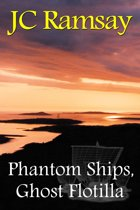 Phantom Ships, Ghost Flotilla