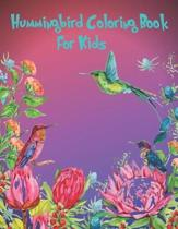 Hummingbird Coloring Book For Kids: 100 pages 50 unique picture perfect for kids to develop focus, motor skill, creativity and color reorganization